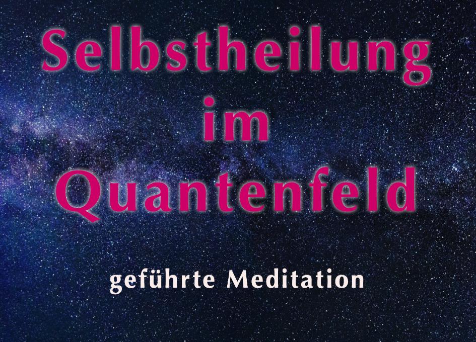 Beitragsfoto zur Meditation Selbstheilung